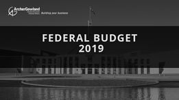 Federal Budget 2019_20 - Our Insights