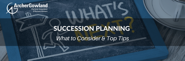 Succession Planning - What to Consider & Top Tips